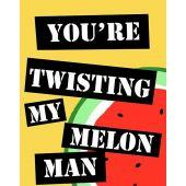 Twisting my Melon